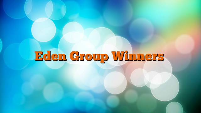 Eden Group Winners