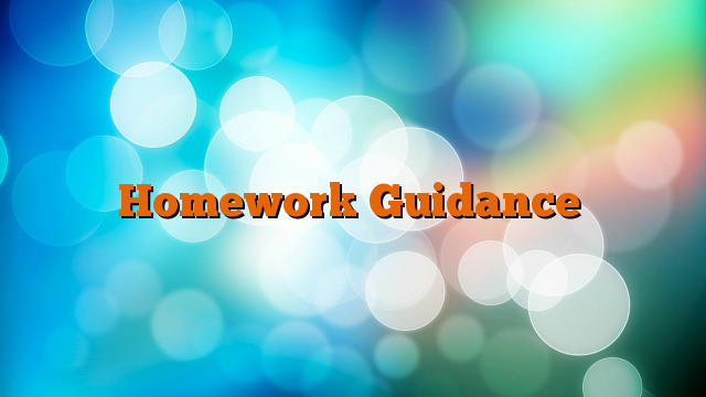 Homework Guidance