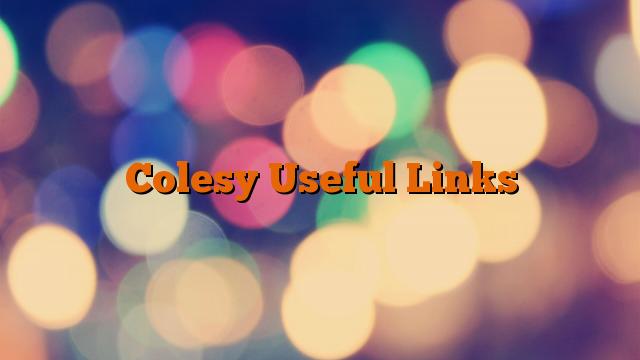 Colesy Useful Links